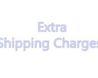 extra shipping charges