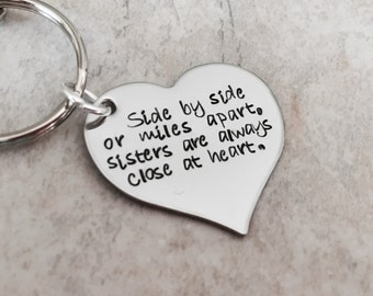 Side by side or miles apart sisters are always close at heart personalized sister keychains