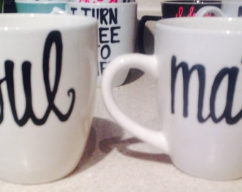 Soul Mate- His Hers hers and hers his and his Coffee Mug Set - Mr and Mrs Right - MR and MRS coffee cups- wedding gift - anniversary gift-
