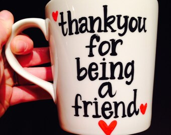 Golden Girls Coffee Mug - Thank you for being a friend- friend gift- coffee- Stay Golden- Golden Girls Gift- Mother's Day gift- shady pines
