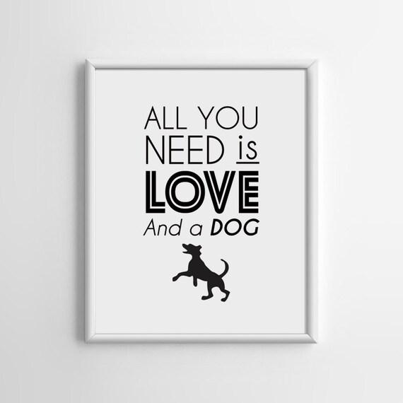 Wall Decor All You Need Is Love : Minimalist wall decor all you need is love and a dog print
