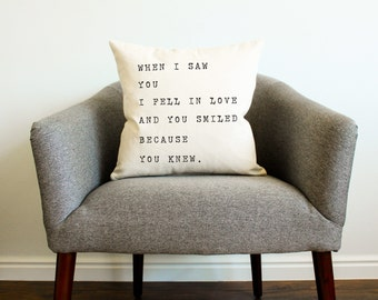 "Shakespeare ""When I Saw You I Fell In Love"" Quote Pillow - Home Decor, Pillow Cover, Gift for Her, Gift for Mom, Throw Pillow, Cushion Cover"