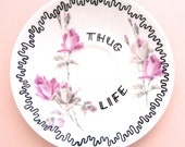 Thug Life Ornamental Vintage Floral Saucer Decorative Gangster Display Dish Hiphop Ironic Decoration AshTray Pink Funny Gift Ring Holder Rap