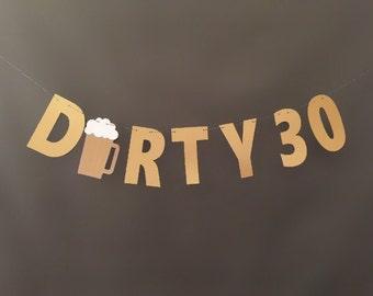 Dirty Thirty Banner, Dirty 30 Banner, 30th birthday party banner, Birthday Party Decor, 30th Birthday Party garland