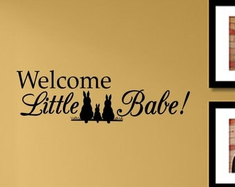 Slap-Art™ Welcome little babe! Wall Art Decal Sticker lettering saying uplifting inspirational quote verse