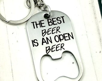 The Best Beer in an Open Beer key chain