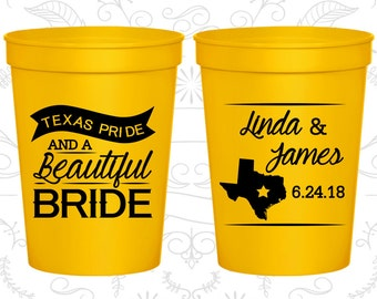 Texas Pride and a Beautiful Bride, Stadium Cups, Texas Wedding Cups, Texas Cups, Texas Pride, Plastic Party Cups (215)