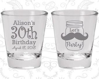 30th Birthday, Mason Jar Birthday, Rustic Birthday, Mustache Birthday, Birthday Glasses (20282)
