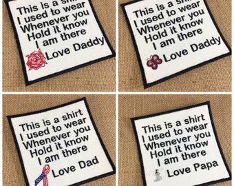 SEW ON Memory Patch - Block Font - 4 Inch Square Patch, This is a shirt I used to wear, In Memory Of, Shirt Pillow Patch, Memory Patch