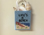 Life is a Beach magnet needlepoint plastic canvas