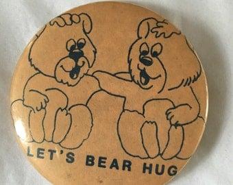 Let's Bear Hug Vintage Pin