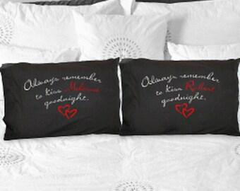Personalized Always Kiss Goodnight Black Pillowcase