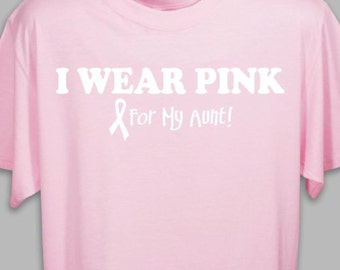 Personalized I Wear Pink - Breast Cancer Awareness Pink T-shirt