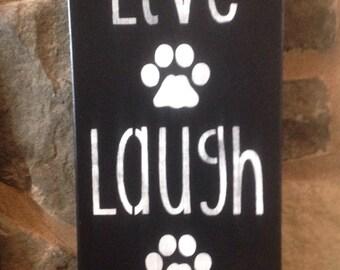 Live Laugh Wag,Wood Dog Sign, Pet Stuff, Home Decor, Wall Decor, Pet Sign,Dog, Puppy