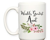SALE: World's Greatest Aunt, Family, Niece, Nephew, Aunt's Birthday, Best Aunt Ever, Typography 15 oz Coffee Tea Mug Dishwasher Safe
