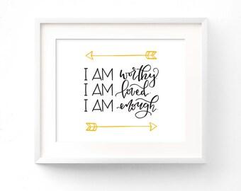 I am worthy, I am loved, I am enough / printable wall art / black and gold / arrows / landscape / print / digital download / positive art
