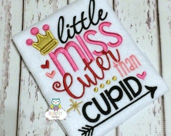 Little Miss Cuter than Cupid Shirt or Bodysuit, Girl Valentine Shirt, Little Miss Cuter than Cupid, Little Miss Shirt, Little Miss Valentine