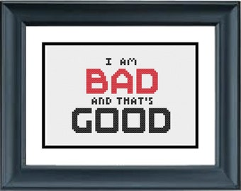 I Am Bad and That's Good - Wreck It Ralph Cross Stitch Pattern - Disney - PDF Cross-Stitch Pattern