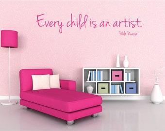 Every child is an artist- vinyl wall art, kids room decor, play room decor, ,