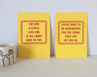 We could have been anyrhing thar we wanted to be letterpress prints
