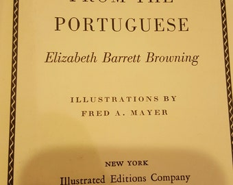 Vintage 1937 Elizabeth Barrett Browning Sonnets From The Portuguese, Illustrated Editions Company, poetry book