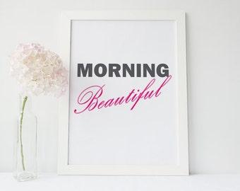 Inspirational Poster - Morning Beautiful