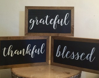 Thankful Grateful Blessed Sign Wood Sign