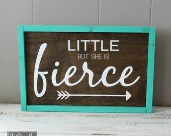 Little But She Is Fierce