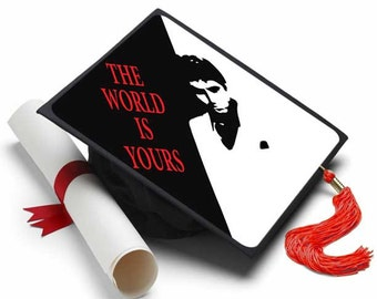 The World Is Yours Grad Cap