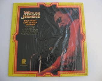 Waylon Jennings - Only Daddy That'll Walk The Line - Circa 1974