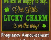 ON SALE! - St. Patrick's Day Pregnancy Announcement - Pregnancy Announcement - Our Little Lucky Charm - Cute Way to Announce New Baby