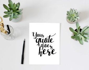 Custom quote print, INSTANT DOWNLOAD, personalised personalized quote gift customized customised, bible verse print, custom song lyric print