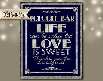 Printable POPCORN BAR life can be salty but love is sweet-Art Deco Great Gatsby 1920s-instant download digital file-navy blue glitter silver