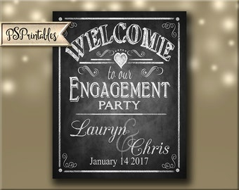 Personalized WELCOME to our Engagement Party Printable Poster - DIY - Chalkboard Style - RUSH option