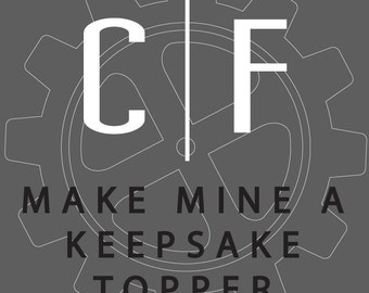 Make Mine a Keepsake Topper by Chicago Factory, Snap-Off Stakes, Display Base