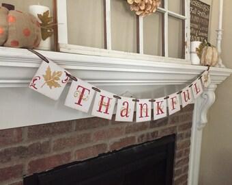 Thankful Decor • Thanksgiving Banner • Thanksgiving Decor • Fall Decorations • Fall Banner • Fall Signs • Fall Decor