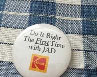 KODAK Do It Right The First Time With JAD Button