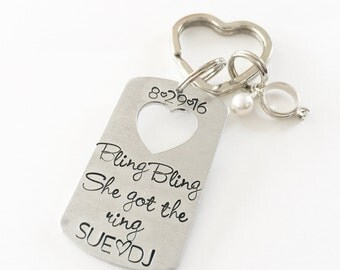 Engagement gift - Engagement keychain- Hand stamped keychain- Bling Bling she got the ring-Personalized keychain