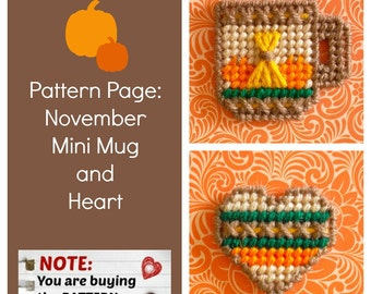 "Plastic Canvas Pattern Page: ""November Mini Mug and Heart"" (2 designs, graphs and photos, no written instructions) ***PATTERN ONLY!***"