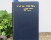 War on the Sea Strategy and Tactics Antique Book 1908 by Gabriel Darrieus Translated by Philip Alger United States Navy Autographed Military