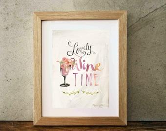 Wine Art, Wine Print, Lovely Wine Time