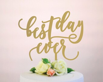 best day ever : wedding cake topper
