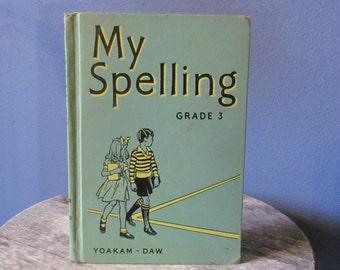 Vintage 1943 'My Spelling Grade 3' Children's Textbook