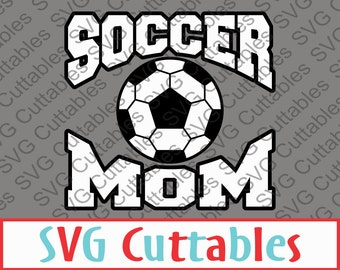 Soccer Mom SVG, EPS, DXF, Vector, Digital Cut File