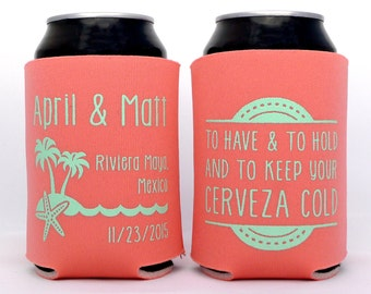 To Have and To Hold and To Keep Your Cerveza Cold // Tropical Beach Destination Wedding // Custom Wedding Can Coolers Party Favors