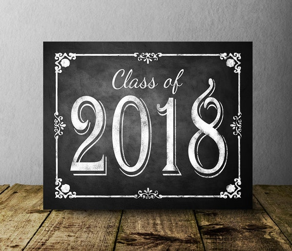 Class Of 2018 Chalkboard Graduation Sign Printable Digital Party Congrats Decorations DIY