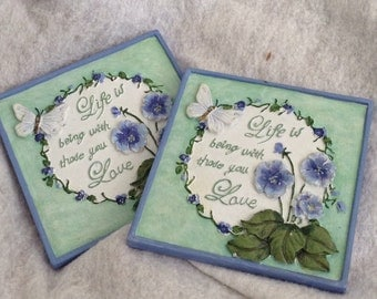 2 Decorative Tiles Life is being Wth Those You Love