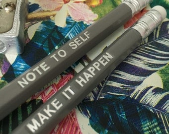 Set of 2 grey pencils, Note to self, Make it happen