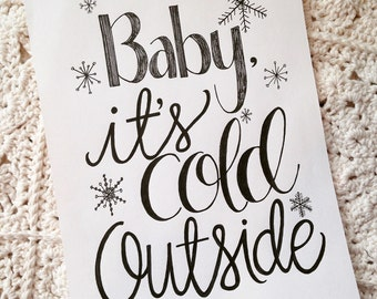 """8"""" x 10"""" Baby It's Cold Outside Print"""