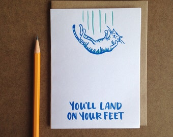 You'll Land On Your Feet Cat Greeting Card